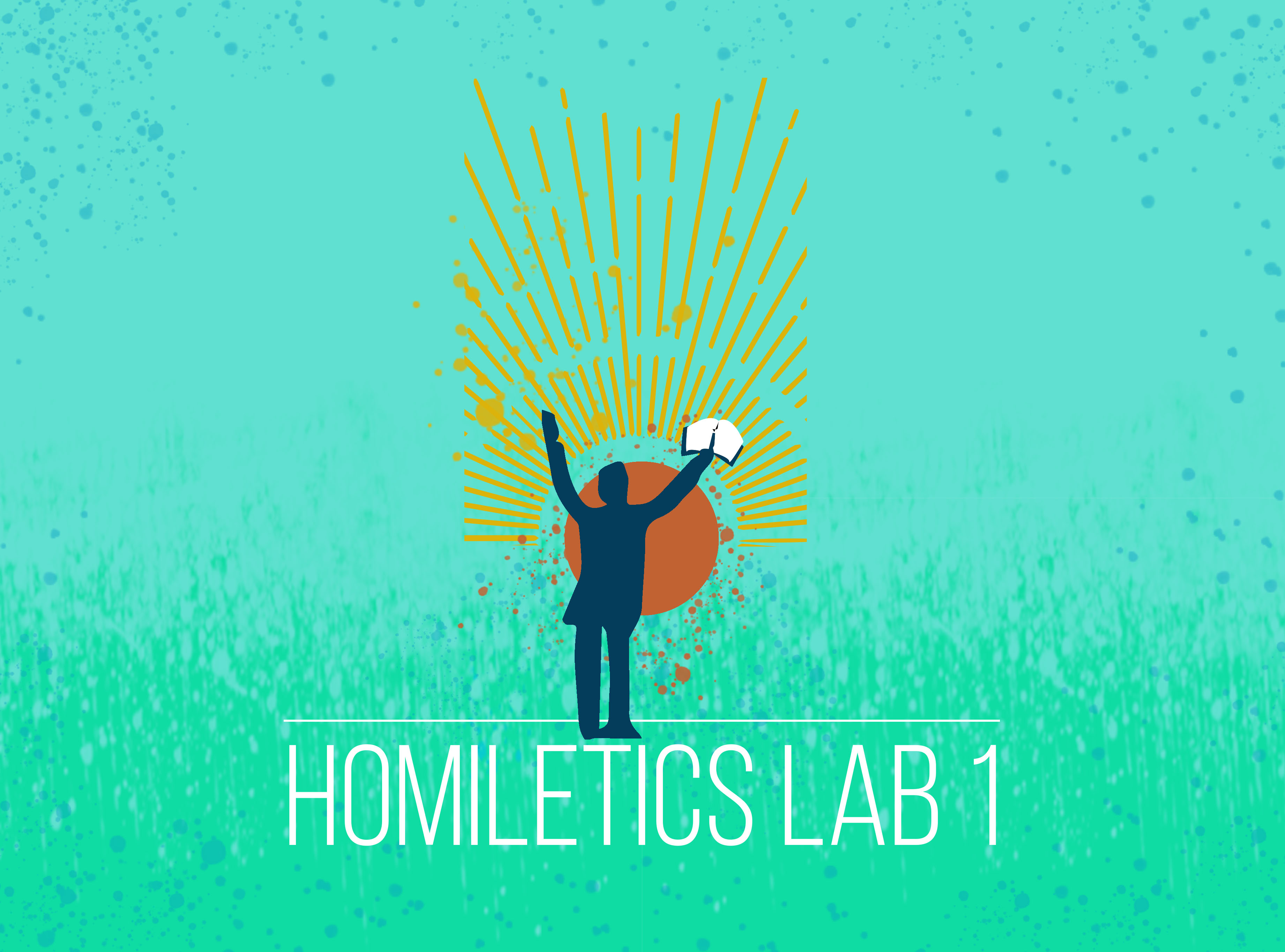 Homiletics Lab 1